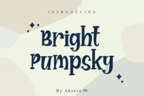 Bright Pumpsky - Display Typeface